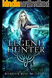 Legend Hunter (Irish Mystic Legends Book 1)