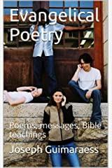 Evangelical Poetry: Poems, messages, Bible teachings Kindle Edition