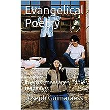 Evangelical Poetry: Poems, messages, Bible teachings Nov 22, 2014