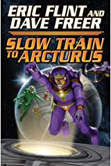Slow Train to Arcturus Kindle Edition