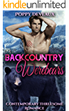 Backcountry Werebears: Contemporary Threesome Romance