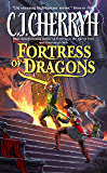 Fortress of Dragons (Fortress Series Book 4)