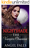 Vampire Romance: Nightshade-The Vampire Obsession: Paranormal Mystery Thriller Witch Romance