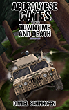 Downtime and Death (Apocalypse Gates Author's Cut Book 5) (English Edition)