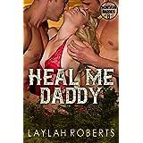 Heal Me, Daddy (Montana Daddies Book 8)