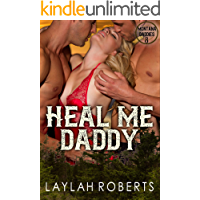 Heal Me, Daddy (Montana Daddies Book 8)