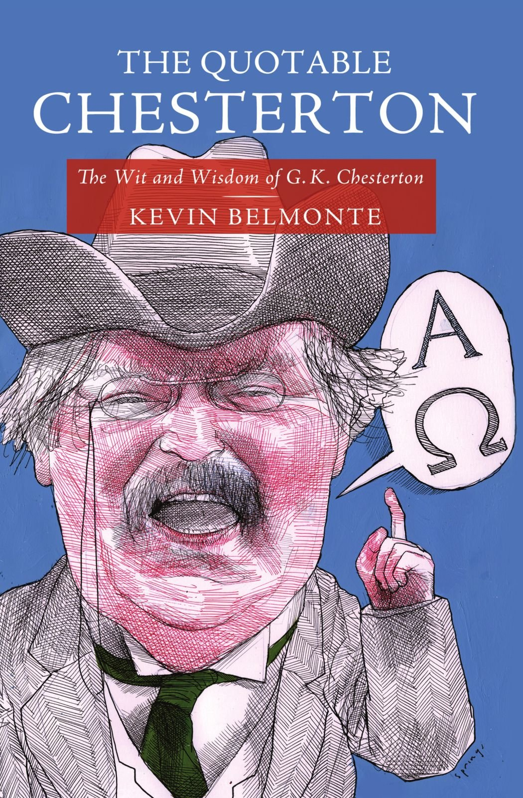 best gk chesterton essays Chesterton wrote around 80 books, several hundred poems, some 200 short stories, 4000 essays, and several plays he was a literary and social critic, historian, playwright, novelist, catholic theologian and apologist, debater, and mystery writer.