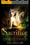 Sacrifice: A Reverse Harem Dragon Fantasy (Drakoryan Brides Book 1)