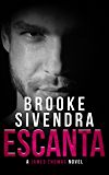 ESCANTA: A James Thomas Novel (The James Thomas Series Book 1)