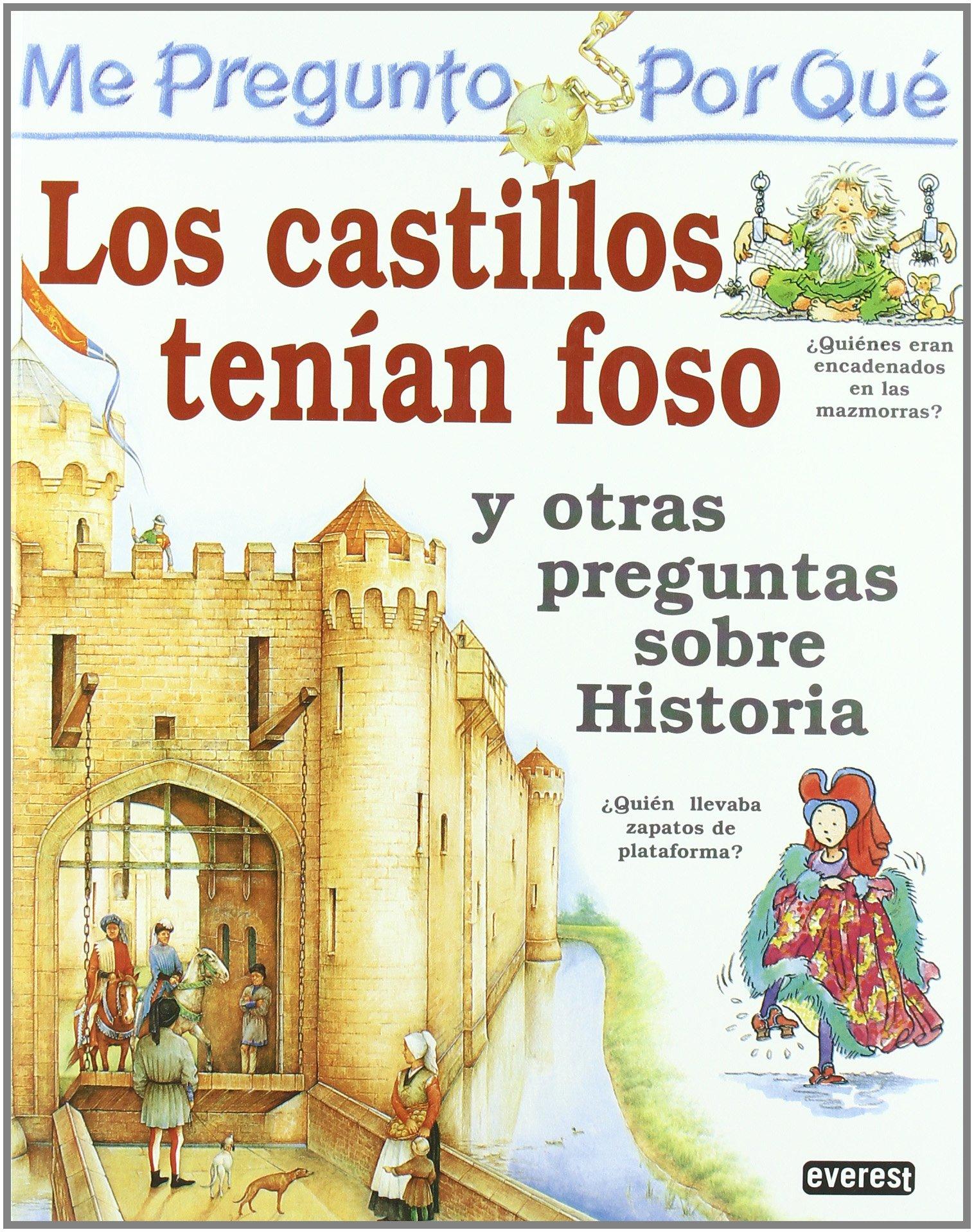 Me pregunto por qué: Los castillos tenían foso y otras preguntas ...