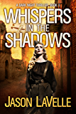 Whispers in the Shadows: A Gripping Paranormal Thriller (A Dark Night Thriller Book 1)