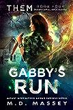 Gabby's Run: Paranormal Apocalypse: A Dark Fantasy Novel of the Paranormal Apocalypse (THEM Paranormal Zombie Apocalypse Series Book 4)