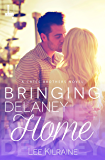 Bringing Delaney Home (A Cates Brothers Book Book 1)