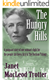 THE HUNGRY HILLS: a poignant story of one woman's fight for the people she loves (The Durham Trilogy Book 1)