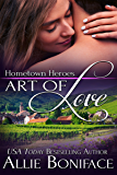 Art of Love (Hometown Heroes Book 6)
