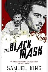The Black Mask Kindle Edition