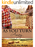 As You Turn Away (The Walker Boys Book 1)
