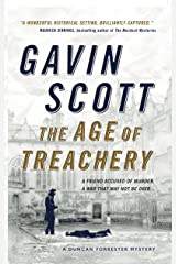 The Age of Treachery: Duncan Forrester Mystery 1 Paperback