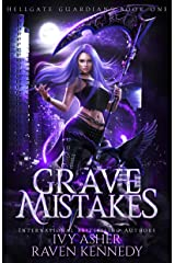 Grave Mistakes (Hellgate Guardians Book 1) Kindle Edition