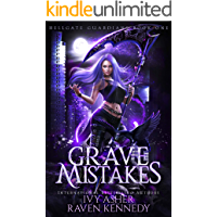 Grave Mistakes (Hellgate Guardians Book 1) book cover