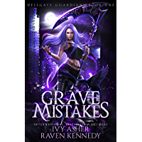 Grave Mistakes (Hellgate Guardians Book 1)