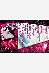 Weird & Wonderful Holiday Romance Anthology: 18 Holiday-themed Romances with a Twist! Kindle Edition