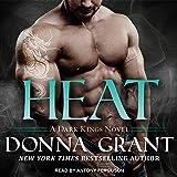 Heat: Dark Kings, Book 12