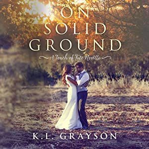 On Solid Ground: A Touch of Fate