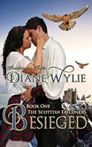 Besieged (The Scottish Falconers Book 1)