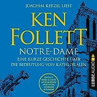 Notre-Dame: Eine kurze Geschichte über die Bedeutung von Kathedralen