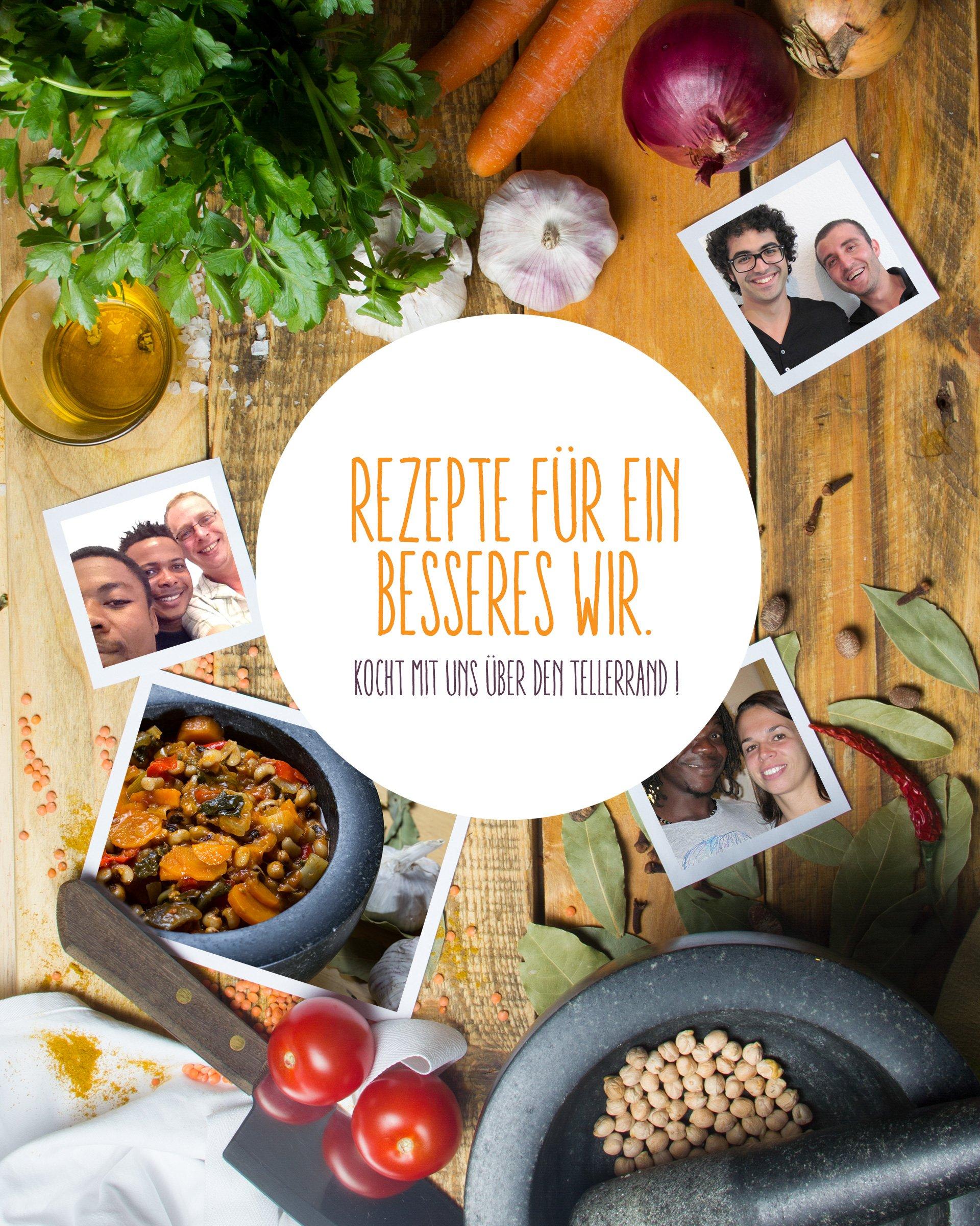 Rezepte für ein besseres Wir: Koch mit uns über den Tellerrand ... | {Koch beim kochen 93}