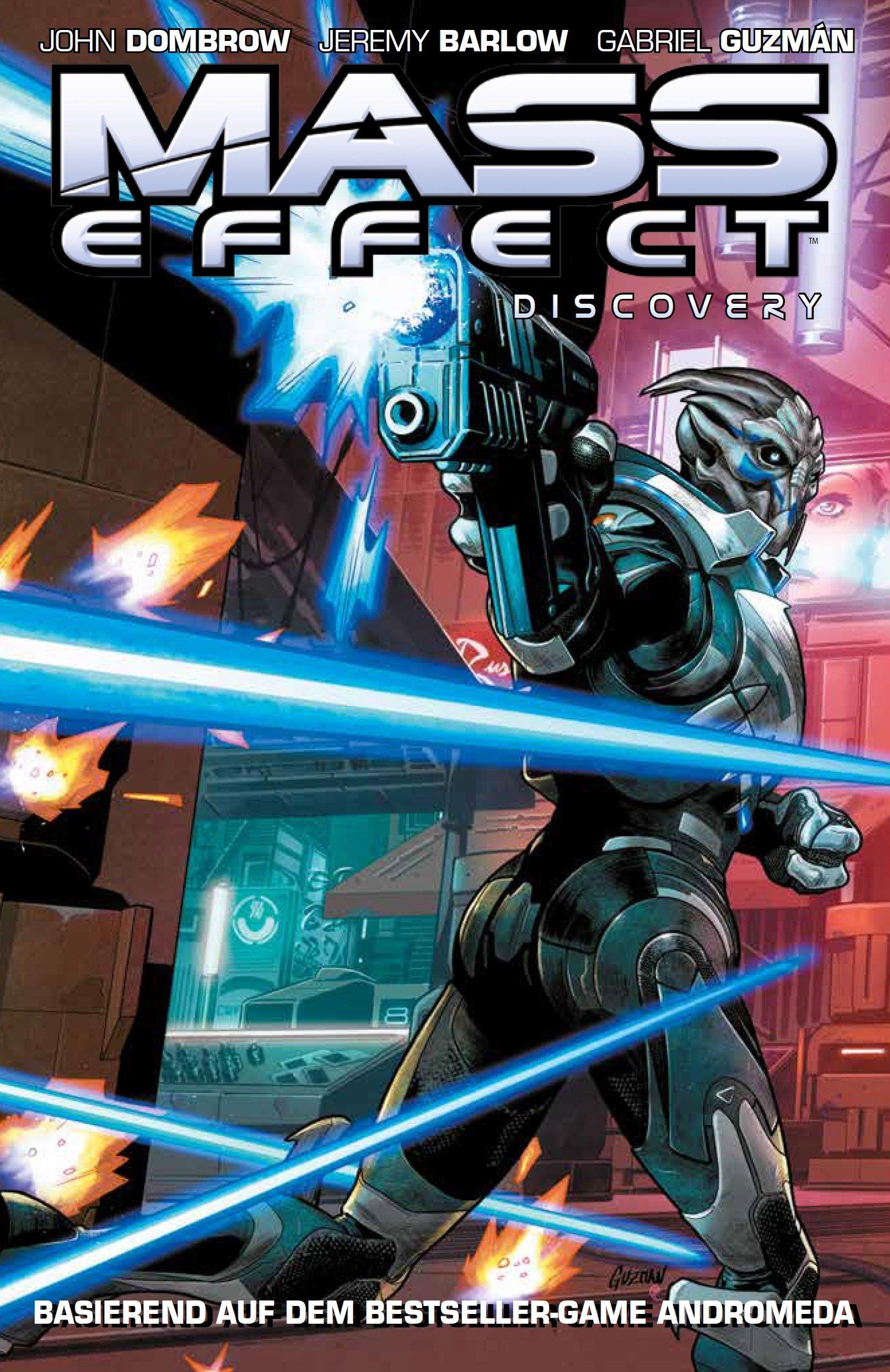 Mass Effect: Discovery: Basierend auf dem Bestseller-Game Andromeda Taschenbuch – 13. Februar 2018 John Dombrow Jeremy Barlow Gabriel Guzman Claudia Fliege