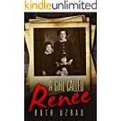 A Girl Called Renee: The Incredible Story of a Holocaust Survivor (English Edition)