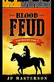 Blood Feud (Gar Prescott Book 3)