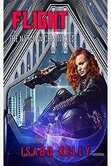 Flight (The Naravan Chronicles Book 5) Kindle Edition