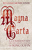 Magna Carta: A Commentary on the Great Charter of King John