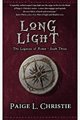 Long Light (Legacies of Arnan Book 3) Kindle Edition