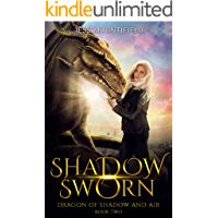 Shadow Sworn (Dragon of Shadow and Air Book 2)