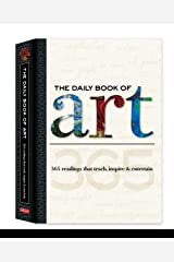 The Daily Book of Art: 365 readings that teach, inspire & entertain (Daily Book series) Hardcover