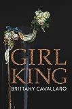 Girl-King (Akron series in poetry)