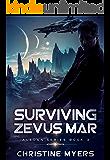SURVIVING ZEVUS MAR (ALEDAN SERIES Book 3)