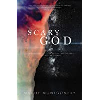 Scary God: Introducing The Fear Of The Lord To The Post-Modern Church