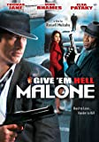 [北米版DVD リージョンコード1] GIVE'EM HELL MALONE / (DOL)