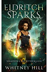 Eldritch Sparks: Shadows of Otherside Book 2 Kindle Edition