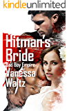 Hitman's Bride (Bad Boy Empire Book 1)