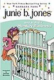 Junie B. Jones and a Little Monkey Business (Junie B. Jones, No. 2)