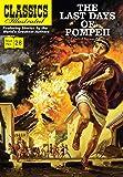 Last Days of Pompeii (Classics Illustrated)