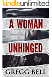 A Woman Unhinged