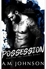 Possession: A Second Chance Standalone Romance (Avenues Ink Series Book 1) Kindle Edition