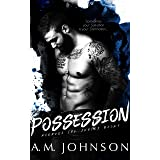 Possession: A Second Chance Standalone Romance (Avenues Ink Series Book 1)
